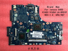 Free shipping New For lenovo S400 Motherboard LA-8951P For CPU Pentium 987 VIUS4 Rev:1.0 ( compatible for I3 I5 I7 )(China)
