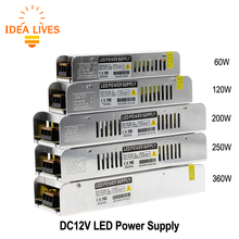 LED Driver Power Supply AC220 to DC12V 60W 120W 200W 250W 360W LED Adapter Lighting Transformers