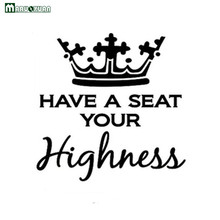 "2017 New Arrival Sale Sticker Maruoxuan ""highness Have A Seat Your"" English Letter Stickers Toilet Bathroom Decorating Pvc"
