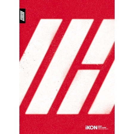 IKON - DEBUT HALF ALBUM [WELCOME BACK] Release Date 2015-10-5 <br>