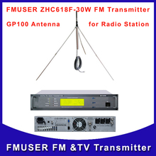 FMUSER ZHC618F 30W FM Radio Broadcast Transmitter and GP100 Outdoor Antenna A Kit for FM Wireless Station(China)