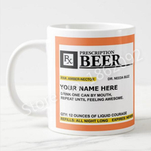Funny Beer Prescription Mug Personalized Beer Coffee Mugs Cups Novelty Creative Father Gifts Xmas Birthday Beer Cemaric Cup 11OZ(China)