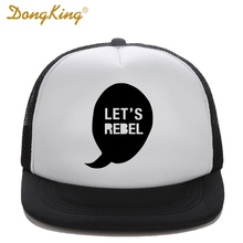 DongKing Kids Trucker Hat LET'S REBEL Print Baby Girl Boy Child Trucker Caps High Quality Baseball Snapback Funny Summer Gift(China)