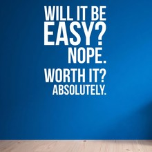 Art Decor Will it be easy. Nope. Worth it - Absolutely. Wall Fitness Decal Quote Gym Kettlebell Boxing Vinyl Wall Sticker M658
