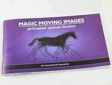 Magic Moving Images: Animated optical Illusions Best Gift for Kids/Children Magic Close Up Magic Tricks Magie Book Funny
