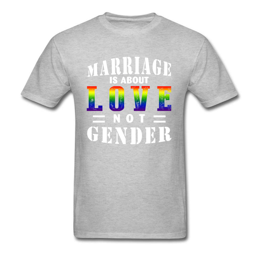 Gift Normal T Shirt for Men 100% Cotton Summer Fall Tops Shirts Customized Tops T Shirt Short Sleeve New Coming Round Collar Marriage Is About Love Not Gender grey