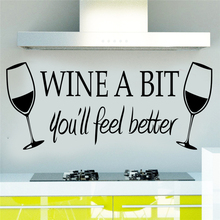 wine a bit you'll feel better vinyl wall stickers quotes living room kitchen wall art decor diy home decals(China)