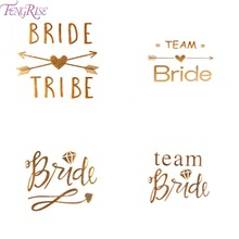 FENGRISE Gold Team Bride Temporary Tattoo Stickers Bachelorette Party Bride to be Bridal Shower Party Favors Wedding Decoration(China)