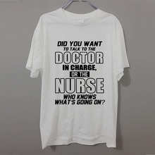 Quality Shirts Crew Neck Short-Sleeve Fashion Mens Nurse Funny Saying T-shirt Gift Idea Best Doctor Medical Tees(China)