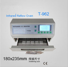 T-962 Reflow Oven Infrared IC Heater Soldering Machine 800 W 180 x 235 mm T962 for BGA SMD SMT Rework CE Certificate