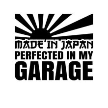 12.7CM*10.6CM Made In Japan Perfected IN MY Garage Decal JDM Stickers Vinyl Decals Car Stickers Black Sliver C8-0824