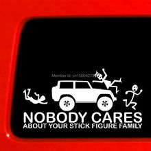 Nobody Cares about your Stick Figure Family funny truck bump Jeeb Windows car stickers die cut decal 8'' white