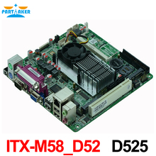Atom D525 Motherboard ITX-M58_D52 with high quality industrial embedded MINI ITX Mainboard(China)