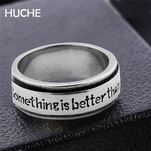 HUCHE Silver Color Stainless Steel Men Ring With Sentance Something Is Better Than Nothing For Gift To Friend HYJBR014(China)
