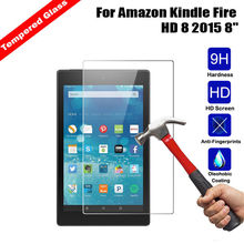 "9H 0.3mm 2.5D Explosion-Proof Toughened Tempered Glass For Amazon Kindle Fire HD 8 2015 8"" Tablet PC Film Screen Protect Cover(China)"