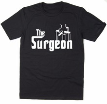 O Neck Cotton T-Shirt The Surgeon Godfather Spoof T shirt logo High Quality Custom Printed Tops Hipster Tees T-Shirt(China)