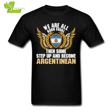 We Are All Born Equal Then Some Step Up And Become Argentinean Man T Shirt Men's Tshirt Teenboys Shield Flag Clothing Argentina(China)
