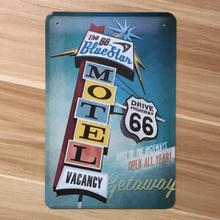 A-0169  vintage metal tin signs USA motel Aute 66  home decor metal painting  for bar wall art craft  plaque   20X30 CM