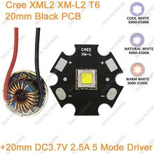 CREE XML2 XM-L2 T6 10W Cool White Neutral White Warm White High Power LED Emitter 20mm Black PCB+ 12V Input 20mm 5 Modes Driver(China)