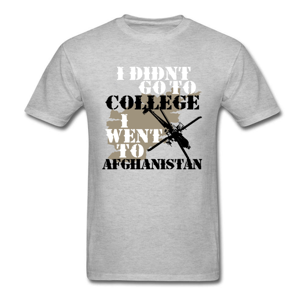I Didn t Go To College I Went To Afghanistan Army_grey