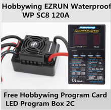 Speed Controller Hobbywing EZRUN Waterproof WP SC8 120A Brushless ESC+free Program Card LED Program Box for rc truck car