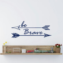 Be Brave Arrow Wall Decal Vinyl Lettering Motivational Quotes Wall Art Bedroom Nursery Home Decor Boy Bedroom Wall Stickers JW90(China)