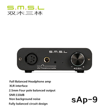 2017 Newest SMSL SAP-9 HIFI Digital Audio Stereo Amplifier Class A Full Balanced Headphone amp With XLR Balanced Input(China)