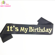 1 piece Event party supplies glitter gold its my birthday sash adult gift souvenir ribbons birthday party decoration 155cm 180cm(China)