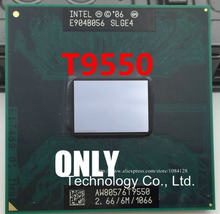 Free Shipping T9550 2.66 / 6M / 1066 SLGE4 PGA notebook CPU E0 stepping support PM / GM45