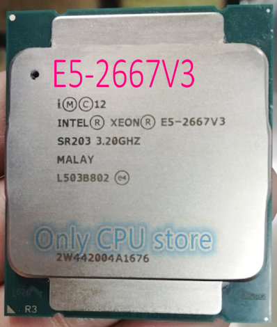 Intel Xeon E5-2667 V3 3.20GHz 8 Cores 135W 20MB SR203 LGA2011-3 CPU Processor