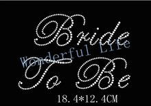 Free shipping Bride to be hot fix motif for shirts tees designs iron on transfer hot fix rhinestone motif rhinestones fix