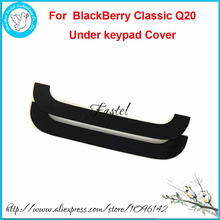 For BlackBerry Classic Q20 Original New Mobile Phone back housing cover case under keypad keyboard cover sticker, free shipping!