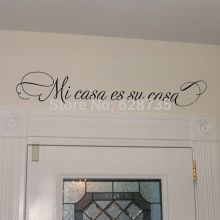 Mi casa es su casa... VINYL SPAIN WALL DECAL , wall stickers home decoration Spanish ,size 90x15cm free shipping(China)