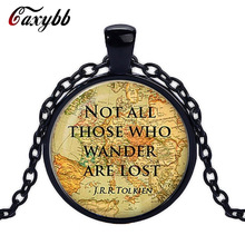 Caxybb Brand Not All Those Who Wander Are Lost J.R.R.Tolkien  Glass Dome Pendant Vintage Art Picture Necklace Best Gift