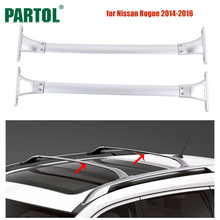 Partol 2Pcs/Set Car Roof Rack Cross Bars Crossbars 68kg 150LBS Cargo Luggage Snowboard Carrier Top for Nissan Rogue 2014-2016(China)