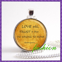 Vintage style Shakespeare Quote Necklace, inspirational jewelry, Love all, trust a few, do wrong to none bohemian women jewelry(China)