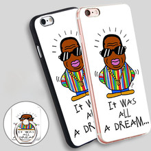 Notorious Big It Was All a Dream Phone Ring Holder Soft TPU Silicone Case Cover for iPhone 4 4S 5C 5 SE 5S 6 6S 7 Plus