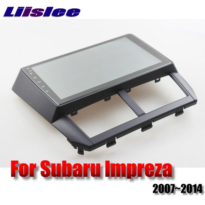 For Subaru Impreza Outback Sport B3 GE GV GH GR RX WRX 2007~2014 LiisLee Car Multimedia GPS Audio Radio Stereo Navigation NAVI 9