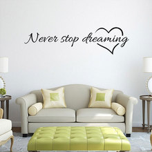 Waterproof Never Stop Dreaming Wall Bedroom Kitchen Home Decor Wall Sticker