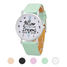 Cute Elegant Women Follow Your Dreams Words Pattern Leather Watch Soft Leather Band Birthday Present Relogio Reloj