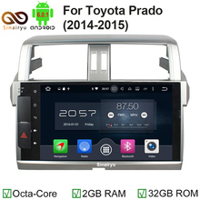 Sinairyu 10.1inch 2GB RAM Octa Core Android 6.0 Car DVD Player For TOYOTA PRADO 2014 with Radio Audio/MirrorLink/GPS Navigation