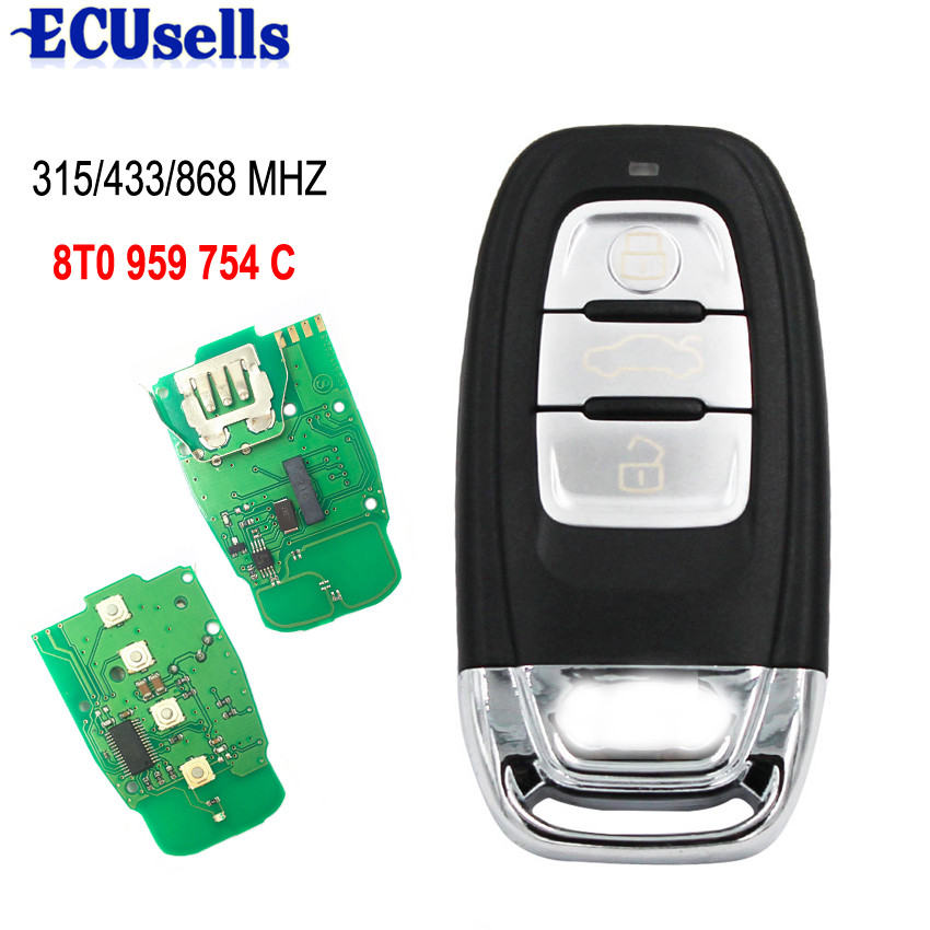 Smart Remote Key Keyless Entry 3 Button 315MHz/433MHZ/868MHZ 8T0 959 754C for For Audi Q5 A4L A5 A6 A7 A8 RS4 RS5 S4 S5(China)