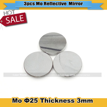 3pcs  CO2 Laser Reflection Len Mo  Dia 25mm Thickness 3mm Mo  Reflecting Mirror for Laser Engraver Cutting Machine  Free Ship