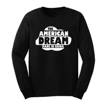 Loo Show Mens The American Dream Made in China Funny Long Sleeve T-Shirts Casual Men Tee(China)