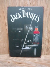 """break Into Jack Daniel's""Vintage Metal Tin Signs Retro Tin Plate Sign Wall Decoration for Cafe Bar Shop Restaurant Custom Signs"