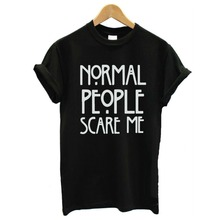2016 ebay new normal PeoPle scare me T-shirt European and American popular street woman