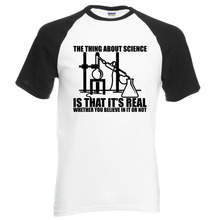 Adult Science Real, Believe or Not men t shirt 2017 summer 100% cotton high quality raglan men t-shirt casual o-neck top tees
