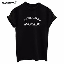 POWERED BY AVOCADO Letter Cotton Women T shirt Funny Casual Hipster Shirt Lady Top Tees Plus Size White Black(China)