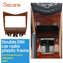 Seicane High Quality 2 Din Car Radio Fascia for 2007 Honda Accord DVD Panel Dash Kit Trim Bezel Radio Installation Wooden Color(China)