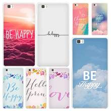 Be Happy Choose White Coque Shell Case Cover Phone Cases for Huawei P7 P8 P9 P10 Lite Mate s 7 8 9